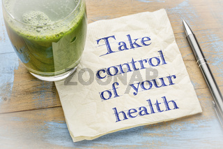 Take control of your health advice