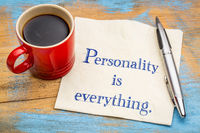Personality is everything - quote on napkin