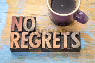 no regrets - word abstract in wood type