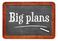 Big plans blackboard sign