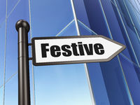 Holiday concept: sign Festive on Building background