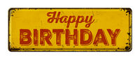 Vintage rusty metal sign on a white background - Happy Birthday