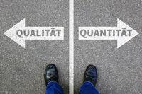 Qualität Quantität Erfolg erfolgreich Business Konzept Entscheidung entscheiden Wahl