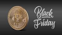 Gold coin bitcoin, calligraphic inscription black Friday
