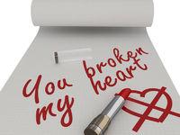 You broken my heart