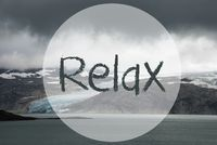 Glacier, Lake, Text Relax