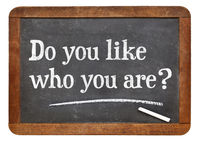 Do you like who you are? Blackboard sign.