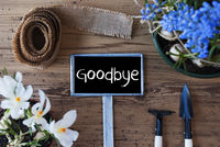 Spring Flowers, Sign, Text Goodbye
