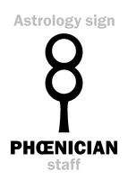 Astrology: PHOENICIAN staff
