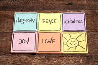 harmony, peace, kindness, joy and love