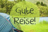 Lake Camping, Gute Reise Means Good Trip