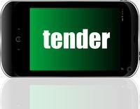 Text tender. Business concept . Detailed modern smartphone
