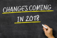 Changes Coming in 2018 written on a blackboard
