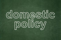 Politics concept: Domestic Policy on chalkboard background