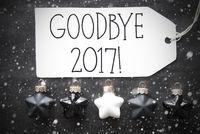 Black Christmas Balls, Snowflakes, Text Goodbye 2017