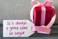 Pink Gift, Label, Quote Always Good Time Begin