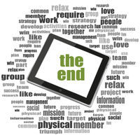 Text the end. Social concept . Tablet Pc. Word cloud collage