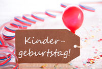 Label With Streamer, Balloon, Kindergeburtstag Means Birthday Party