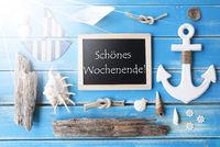 Sunny Nautic Chalkboard, Schoenes Wochenende Means Happy Weekend