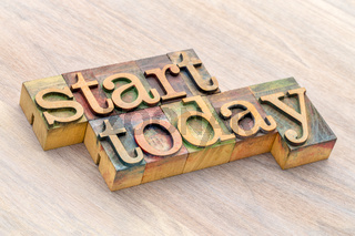 start today word abstract in wood type