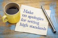 Make no apologies for setting high standards