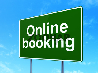 Vacation concept: Online Booking on road sign background