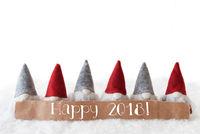Gnomes, White Background, Text Happy 2018