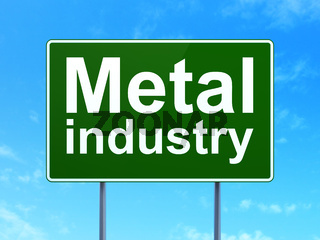 Industry concept: Metal Industry on road sign background