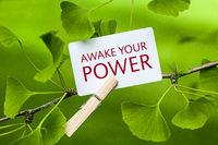 Awake your Power