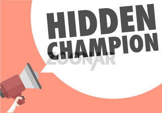 Megaphone Hidden Champion
