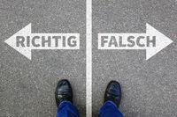 Richtig falsch Business Konzept Ziele Erfolg Lösung Entscheidung entscheiden
