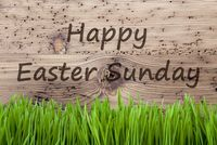 Bright Wooden Background, Gras, Text Happy Easter Sunday