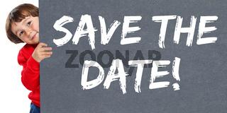 Save the date Termin Datum Einladung Verabredung Kind kleiner Junge Schild