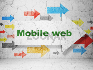Web design concept: arrow with Mobile Web on grunge wall background