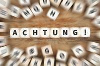 Achtung Warnung Durchsage Vorsicht Info Information Würfel Business Konzept