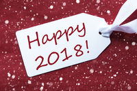 One Label On Red Background, Snowflakes, Text Happy 2018