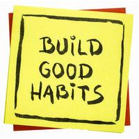 Build good habits inspirational reminder