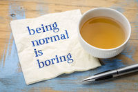 Being normal is boring - napkin concept