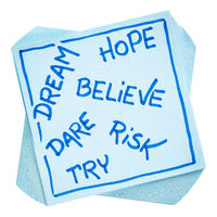 dream, hope, believe, risk,  and try note