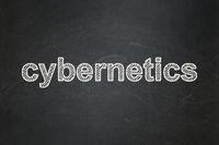 Science concept: Cybernetics on chalkboard background