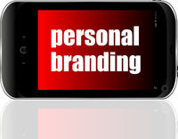 Advertising concept. Smartphone with text Personal Branding on display