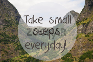 Valley And Mountain, Norway, Quote Take Small Steps Everyday