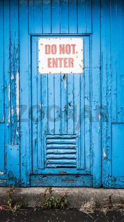 Do Not Enter Door