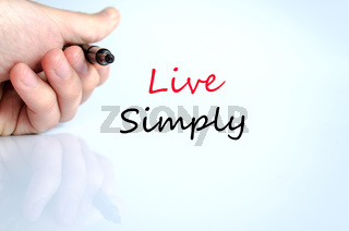 Live simply text concept