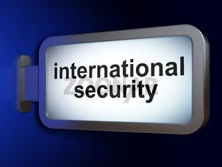Safety concept: International Security on billboard background