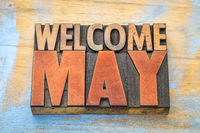 Welcome May in letterpress wood type