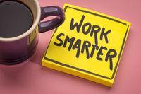 work smarter inspirational reminder note