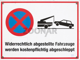 Schild unberechtigt parkende Autos werden abgeschleppt