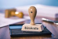 Stempel mit der Aufschrift Bürokratie
