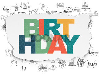 Entertainment, concept: Birthday on Torn Paper background